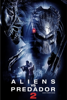 Assistir Alien Vs. Predador 2 na tv