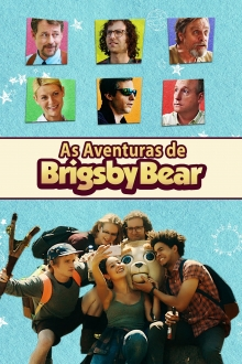 Assistir As Aventuras de Brigsby Bear na tv
