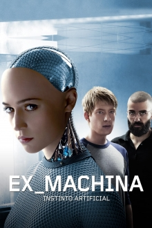 Assistir Ex Machina. Instinto Artificial na tv