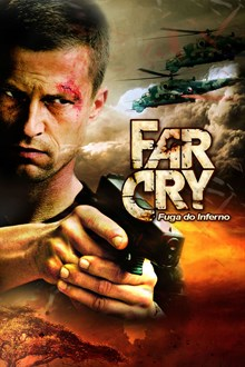 Assistir Far Cry. Fugindo do Inferno na tv