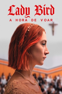 Assistir Lady Bird. A Hora de Voar na tv