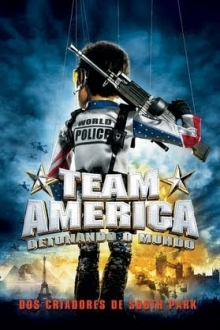 Assistir Team America. Detonando o Mundo na tv