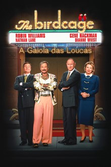 Assistir The Birdcage. A Gaiola das Loucas na tv