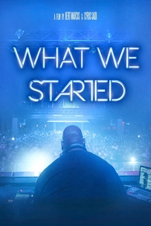 Assistir What We Started na tv
